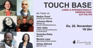 "Paneldiskussion ""TOUCH BASE - junge & intersektionale Perspektiven auf Politik"""